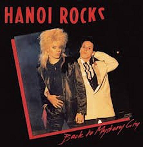 Hanoi Rocks Back To Mystery City