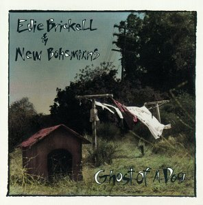 Edie Brickell Ghost Of A Dog