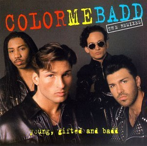 Color Me Badd Young Gifted & Badd Remixes