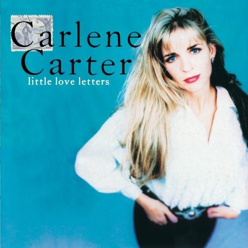 Carlene Carter Little Love Letters CD R