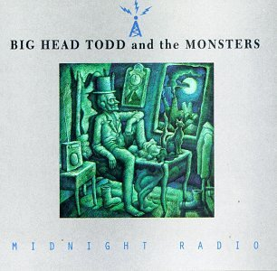 Big Head Todd & The Monsters Midnight Radio