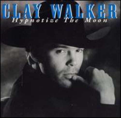 Clay Walker Hypnotize The Moon