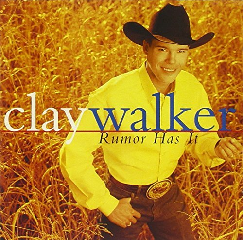 Clay Walker Rumor Has It CD R