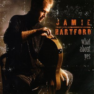 Jamie Hartford What About Yes