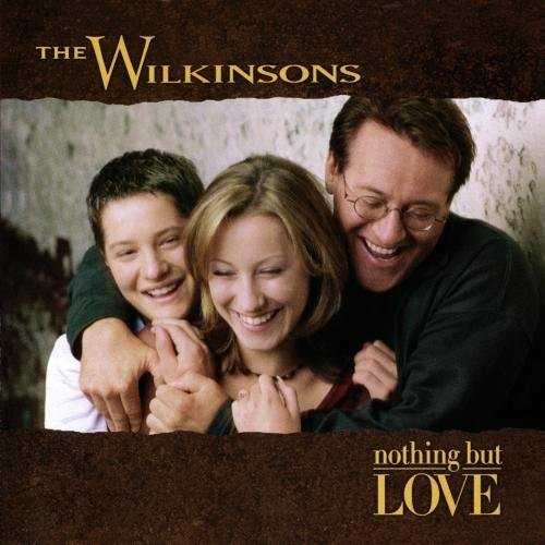 Wilkinsons Nothing But Love CD R