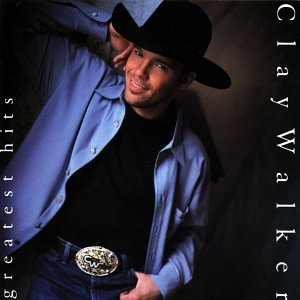 Clay Walker Greatest Hits
