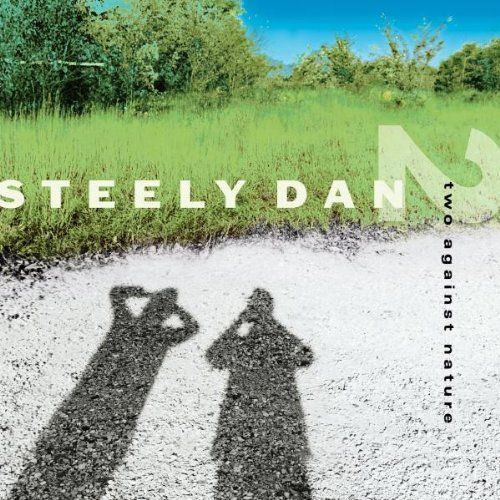 Steely Dan Two Against Nature Two Against Nature