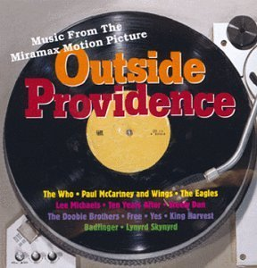 Outside Providence Soundtrack Eagles Mccartney Michaels Free Doobie Brothers Badfinger Yes