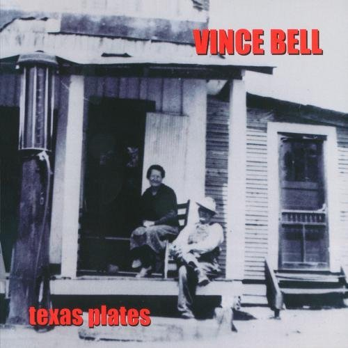 Vince Bell Texas Plates CD R