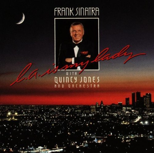 Sinatra Jones L.A. Is My Lady Feat. Ritenour Benson Crenshaw