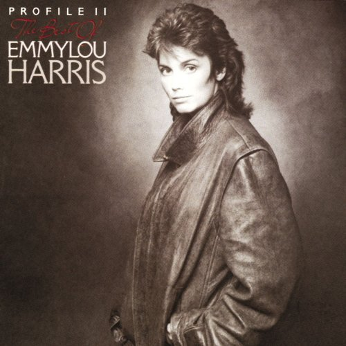 Emmylou Harris Profile 2 Best Of CD R