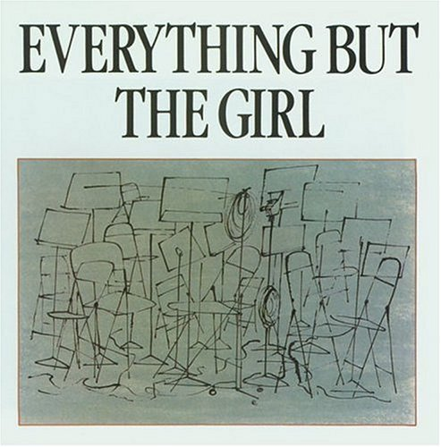 Everything But The Girl Everything But The Girl
