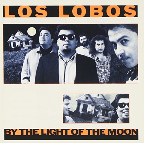Los Lobos By The Light Of The Moon