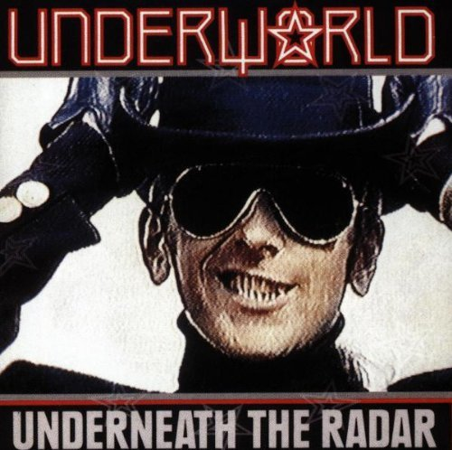 Underworld Underneath The Radar Import Swe