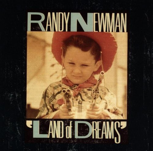 Randy Newman Land Of Dreams CD R