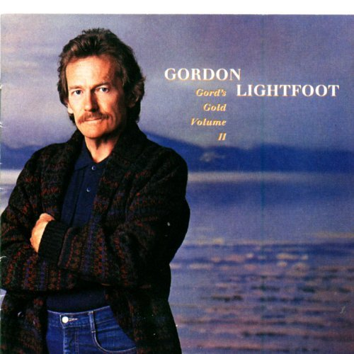Lightfoot Gordon Vol. 2 Gord's Gold