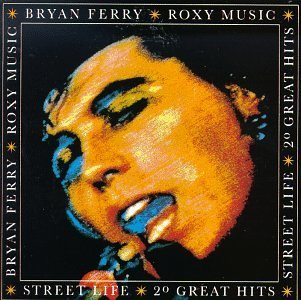 Ferry Roxy Music Street Life 20 Greatest Hits