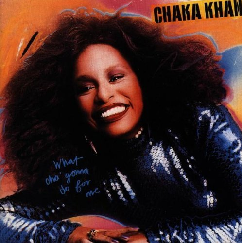 Chaka Khan What'cha Gonna Do For Me Import Swe