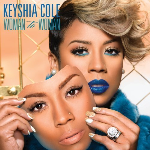 Keyshia Cole Woman To Woman (clean) Clean Version