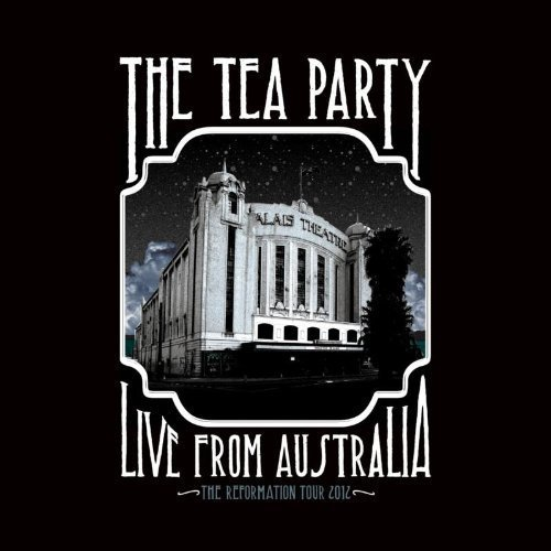Tea Party Live From Australia The Refor