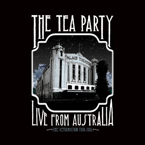 Tea Party Live From Australia The Refor 2 CD