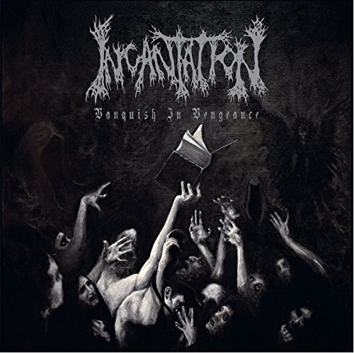 Incantation Vanquish In Vengeance