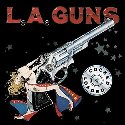 L.A. Guns Cocked & Loaded Cocked & Loaded