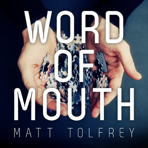 Matt Tolfrey Word Of Mouth