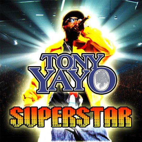 Tony Yayo Superstar Import Gbr