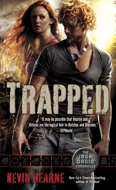 Kevin Hearne Trapped (the Iron Druid Chronicles Book Five)