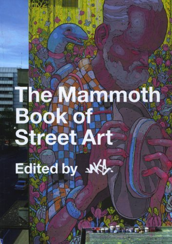 Jake Mammoth Book Of Street Art The
