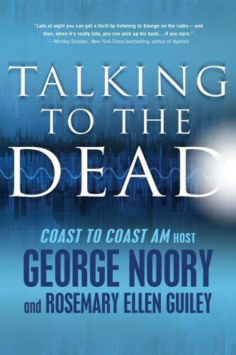 George Noory Talking To The Dead