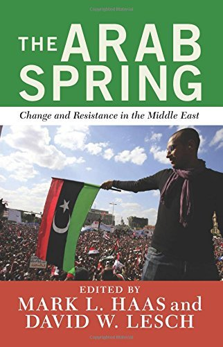 David W. Lesch The Arab Spring Change And Resistance In The Middle East
