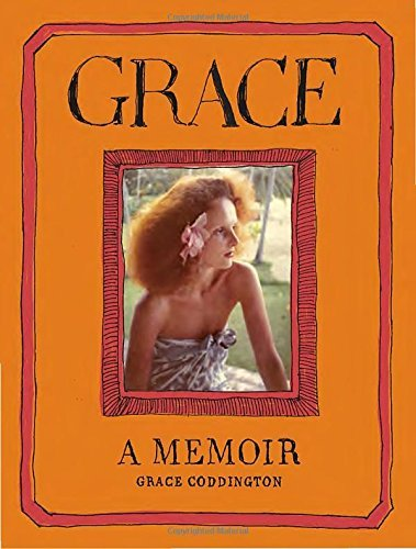 Grace Coddington Grace A Memoir