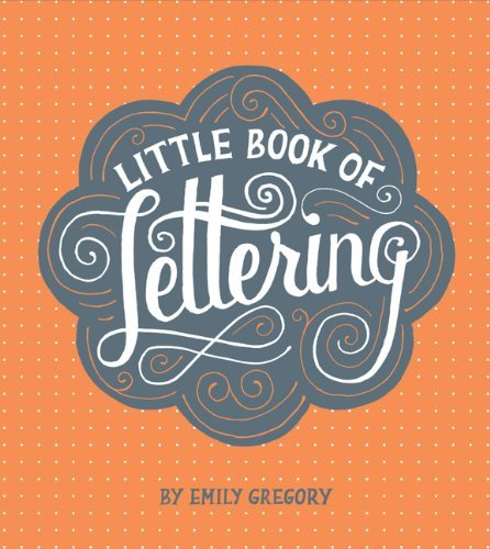 Emily Gregory Little Book Of Lettering