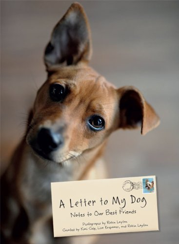 Robin Layton A Letter To My Dog Notes To Our Best Friends
