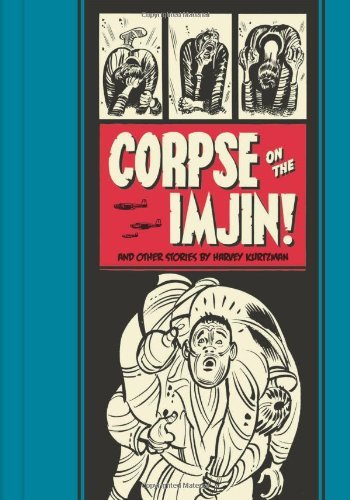Harvey Kurtzman Corpse On The Imjin And Other Stories