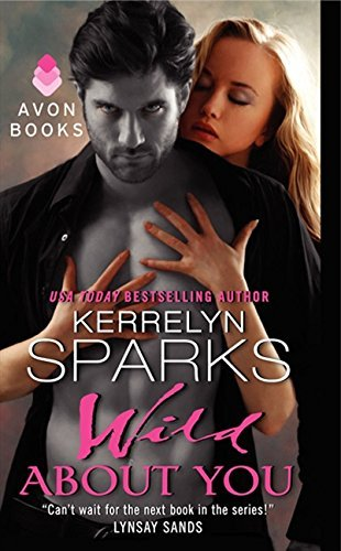 Kerrelyn Sparks Wild About You