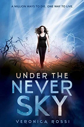 Veronica Rossi Under The Never Sky