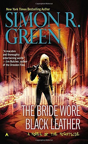 Simon R. Green The Bride Wore Black Leather