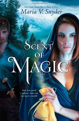 Maria V. Snyder Scent Of Magic