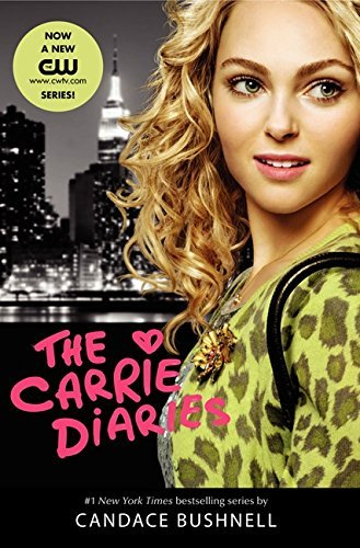 Candace Bushnell The Carrie Diaries Tv Tie In Edition