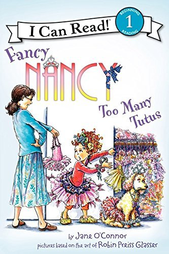 Robin Preiss Glasser Fancy Nancy Too Many Tutus