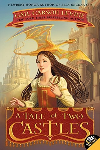 Gail Carson Levine A Tale Of Two Castles