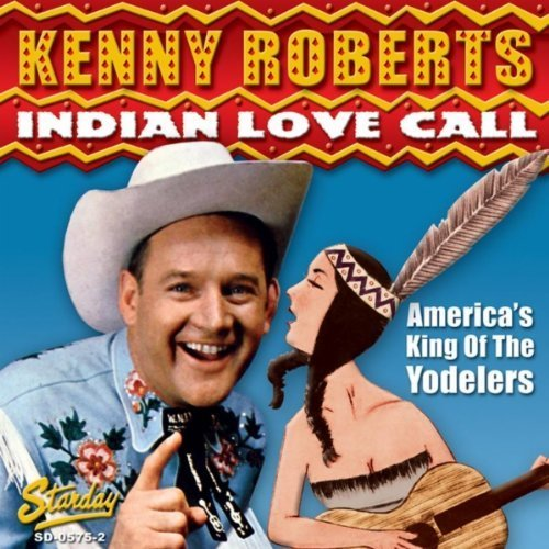 Kenny Roberts Indian Love Call