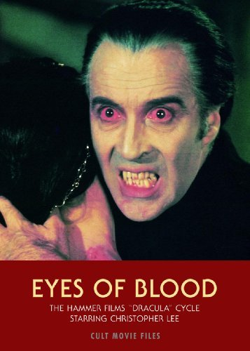 "Jack Hunter Eyes Of Blood The Hammer Films ""dracula"" Cycle Starring Christo"