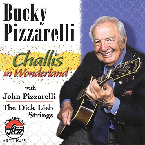 Bucky Pizzarelli Challis In Wonderland