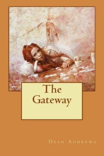Dean Andrews The Gateway