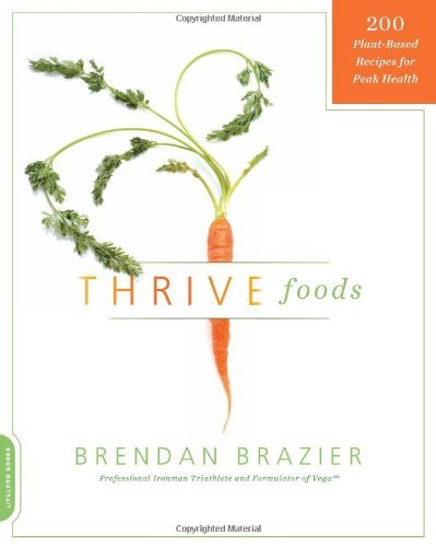 Brendan Brazier Thrive Foods 200 Plant Based Recipes For Peak Health