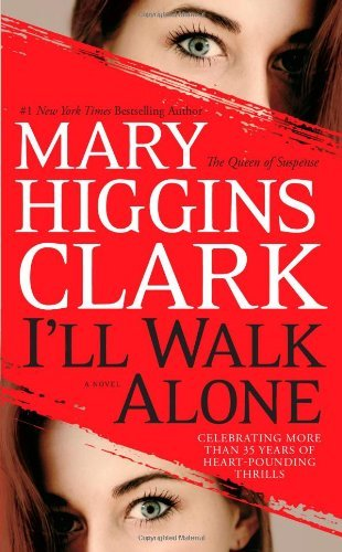 Clark Mary Higgins I'll Walk Alone